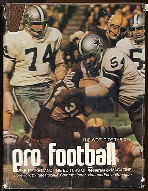 The World of the NFL: Pro Football: RATHET, Mike and the editors of Pro Quarterback Magazine