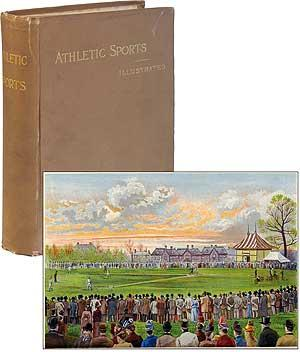Athletic Sports in America, England and Australia.: PALMER, Harry Clay,