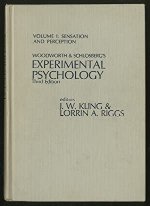 Woodworth & Schlosberg's Experimental Psychology: Third Edition: KLING, J.W. and