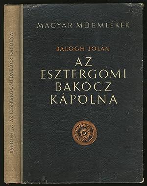 Az Esztergomi Bakocz Kapolna: JOLAN, Balogh