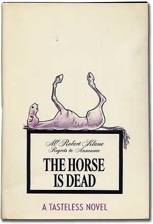 The Horse Is Dead: KLANE, Robert