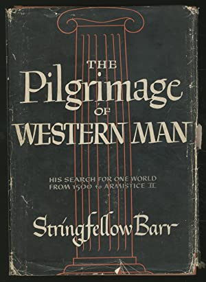 The Pilgrimage of Western Man: BARR, Stringfellow