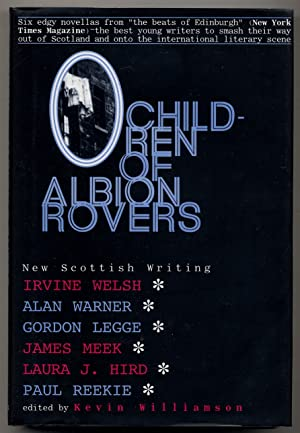 Children of Albion Rovers: WELSH, Irvine, Alan