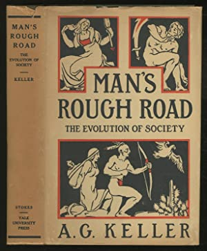 Man's Rough Road: Backgrounds and Bearings from: KELLER, A.G.