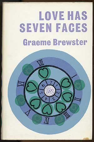 Love Has Seven Faces: BREWSTER, Graeme