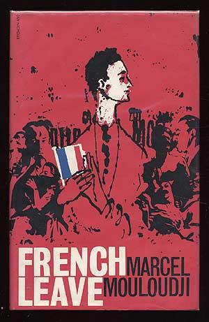 French Leave: MOULOUDJI, Marcel