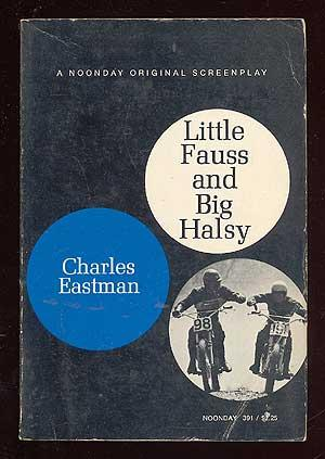 Little Fauss and Big Halsy: EASTMAN, Charles