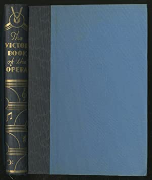 The Victor Book of the Opera: Stories: O'CONNELL, Charles, revised