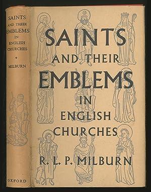 Saints and their Emblems in English Churches: MILBURN, R.L.P.