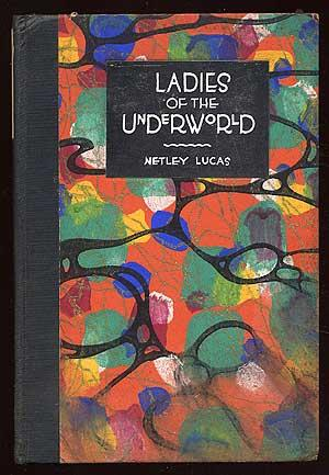 Ladies of the Underworld: LUCAS, Netley