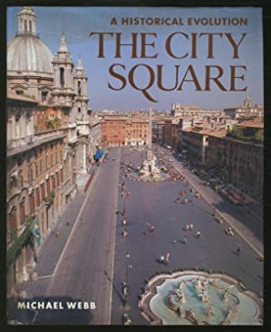A Historical Evolution: The City Square