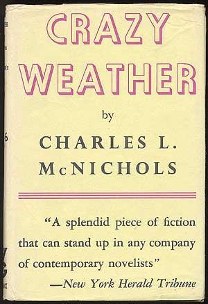 Crazy Weather: McNICHOLS, Charles L.