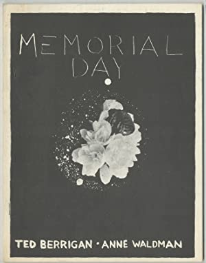 Memorial Day: A collaboration by Anne Waldman: BERRIGAN, Ted and