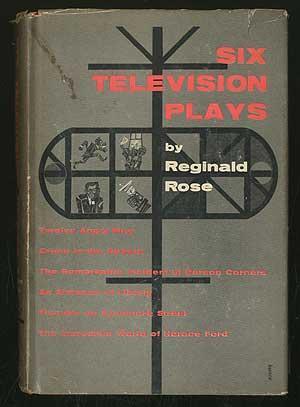 Six Television Plays: ROSE, Reginald