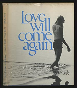Love will come again
