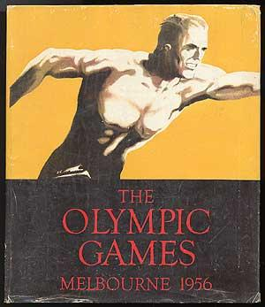 The Olympic Games Melbourne 1956