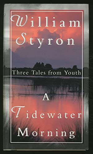 A Tidewater Morning: Three Tales from Youth