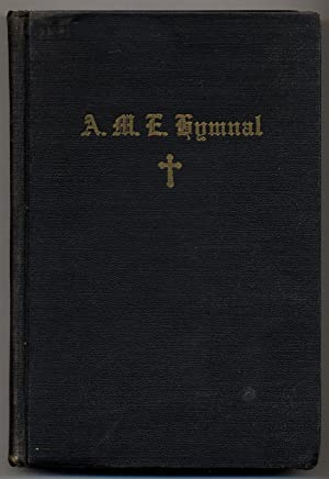A.M.E. Hymnal with Responsive-Scripture Readings Adopted in