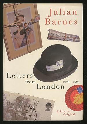 Letters from London 1990 - 1995: BARNES, Julian