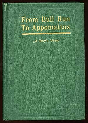 From Bull Run To Appomattox: A Boy's View