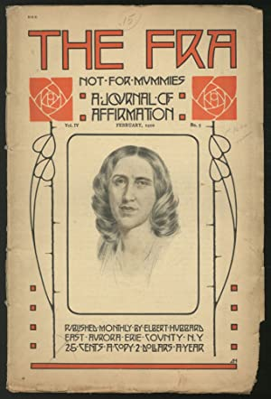 The FRA: A Journal of Affirmation: February, 1910, Vol. 4, No. 5: HUBBARD, Elbert]