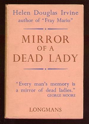Mirror of a Dead Lady: IRVINE, Helen Douglas