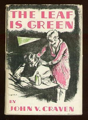 The Leaf is Green: CRAVEN, John V.