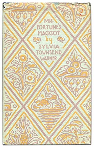 Mr. Fortune's Maggot: WARNER, Sylvia Townsend