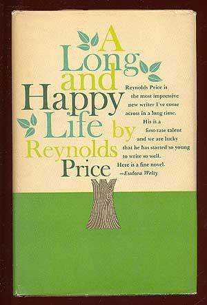 A Long and Happy Life: PRICE, Reynolds