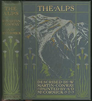 The Alps: CONWAY, Martin and