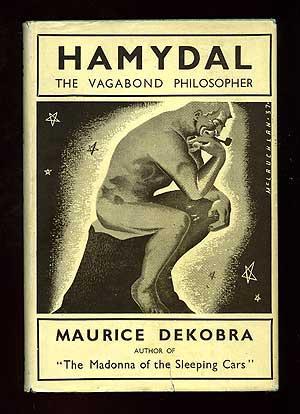Hamydal: the Vagabond Philosopher: DEKOBRA, Maurice