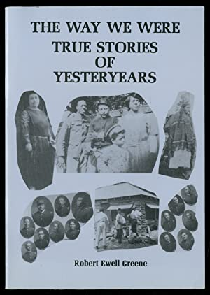 The Way We Were: True Stories of Yesteryears