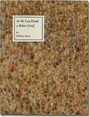 As He Lay Dead, a Bitter Grief: STYRON, William
