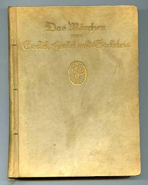 Das Marchen von Gockel, Hinkel und Gackeleia: BRENTANO, Clemens