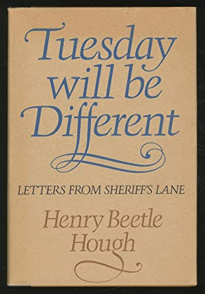 Tuesday will be Different: Letters from Sheriff's Lane