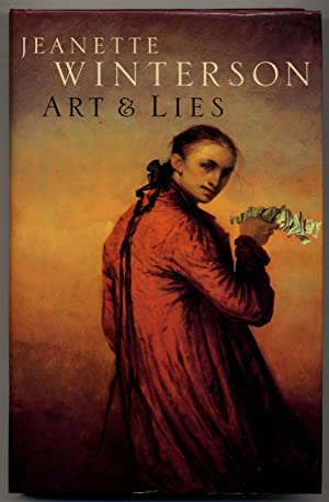 Art & Lies: A Piece for Three: WINTERSON, Jeanette