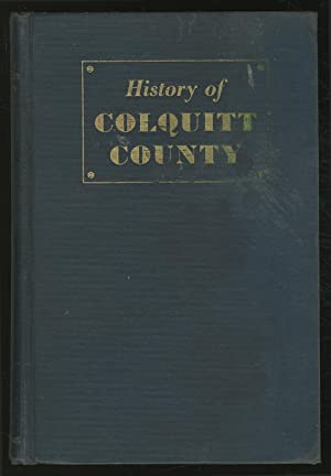 History of ColqUITT COUNTY: Covington, W.A.