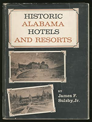 Historic AlabamA HOTELS AND RESORTS