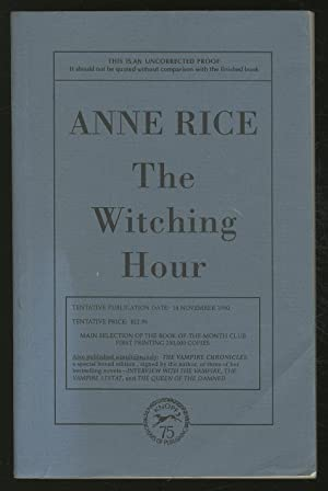 The Witching Hour: RICE, Anne