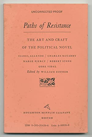 Paths of Resistance: the Art and Craft of the Political Novel, Isabel Allende / Charles McCarry /...