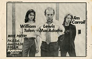 Move Poetry: William Talen, Lewis Macadams, Jim Carroll