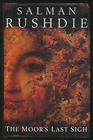 rushdies the moors last sigh as Salman rushdie is the author of twelve novels—grimus, midnight's children (for which he won the booker prize and the best of the booker), shame, the satanic verses, haroun and the sea of stories, the moor's last sigh, the ground beneath.