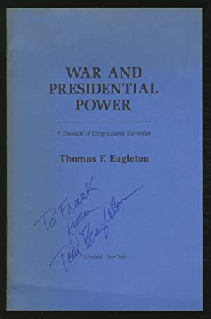 War and Presidential Power: A Chronicle of Congressional Surrender Advance Excerpt