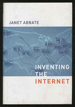 Inventing the Internet: ABBATE, Janet