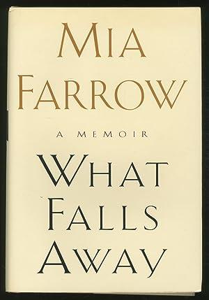 What Falls Away: FARROW, Mia