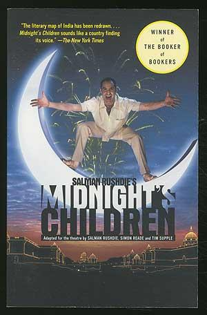 Midnight's Children (adapted for the theatre by: RUSHDIE, Salman