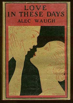 Love in These Days: WAUGH, Alec