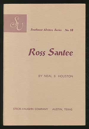 Ross Santee: HOUSTON, Neal B.