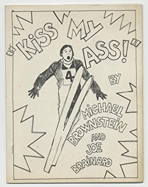 Kiss My Ass! / Sufferin' Succotash