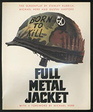 Full Metal Jacket: The Screenplay: KUBRICK, Stanley with